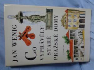 náhled knihy - Co vyprávěly staré pražské domy