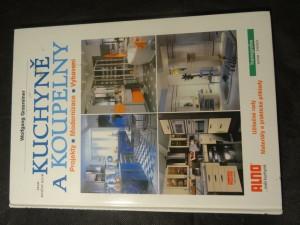 náhled knihy - Kuchyně a koupelny : projekty, modernizace, vybavení : užitečné rady : materiály a praktické příklady