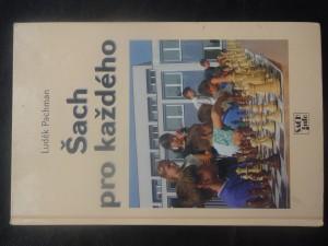náhled knihy - Šach pro každého : od pravidel přes vývin figur až k analýze partií
