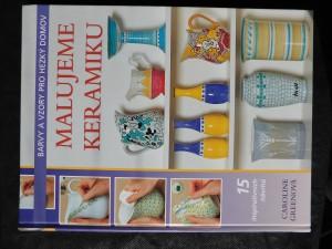 náhled knihy - Malujeme keramiku : barvy a vzory pro hezký domov