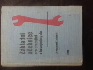 náhled knihy - Základní učebnice pro pracující v kovoprůmyslu : určeno pro přípravu a zvyšování kvalifikace dělníků, učebnice polytechnické výchovy