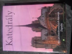 náhled knihy - Katedrály : sto architektonických klenotů Západu
