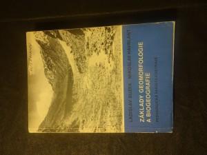 náhled knihy - Základy geomorfologie a biogeografie : Určeno posl. interního, dálkového i postgraduálního studia