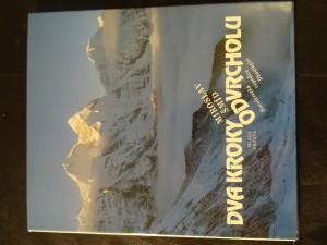 náhled knihy - Dva kroky od vrcholu : horolezecká expedice Dhaulágiri 1984