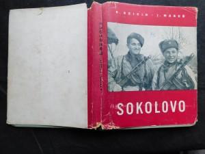 náhled knihy - Sokolovo : sborník reportáží o bojovém vystoupení I. čs. samostatného polního praporu v SSSR na sovětsko-německé frontě v roce 1943