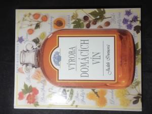 náhled knihy - Výroba domácích vín : krok ze krokem