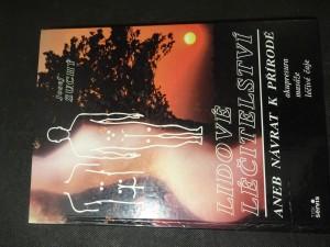 náhled knihy - Lidové léčitelství, aneb, Návrat k přírodě : akupresura, masáže, léčivé čaje