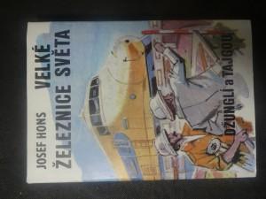 náhled knihy - Velké železnice světa : džunglí a tajgou