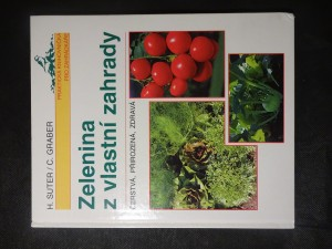 náhled knihy - Zelenina z vlastní zahrady : čerstvá, přirozená, zdravá