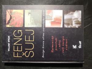 náhled knihy - Feng šuej : design života očima starověkého učení : harmonické prostředí - zdroj vaší energie a zdraví