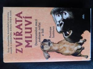 náhled knihy - Zvířata mluví : dorozumění mezi světem zvířat a lidí : rady chovatelům, komunikační postupy, respekt a naslouchání, jednota živých tvorů