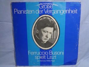 náhled knihy - Liszt*, Ferruccio Busoni – Ferruccio Busoni Spielt Liszt (Am Steinway-Welte-Flügel)