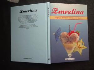 náhled knihy - Zmrzlina : Nápoje, dezerty, zmrzlinové dorty