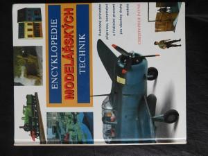 náhled knihy - Encyklopedie modelářských technik : [podrobný průvodce přípravou, konstrukcí a finálními pracemi pro všechny druhy modelů]
