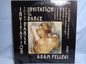 náhled knihy - Liszt*, Ravel*, Weber*, Debussy*, Tchaikovsky*, Johann Strauss*, Ádám Fellegi – Invitation To The Dance