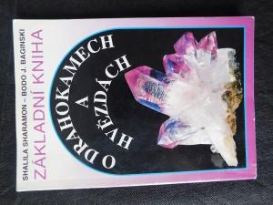 náhled knihy - Základní kniha o drahokamech a hvězdách : tajemné síly drahých kamenů a jejich vztah k dvanácti znamením zvěrokruhu
