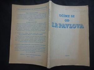 náhled knihy - Učíme se od I.P. Pavlova : Stud. pomůcka pro stř. zdravot. pracovníky : [Sborník