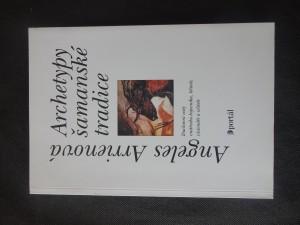 náhled knihy - Archetypy šamanské tradice : duchovní cesty vnitřního bojovníka, léčitele, vizionáře a učitele