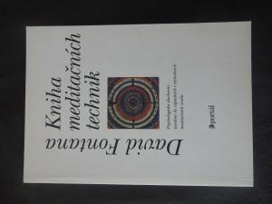 náhled knihy - Kniha meditačních technik : psychologicko-duchovní uvedení do západních i východních meditačních technik