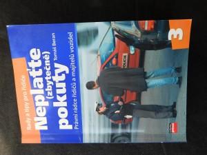 náhled knihy - Neplaťte (zbytečně) pokuty : právní rádce řidičů a majitelů vozidel