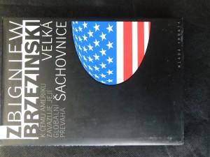 náhled knihy - Velká šachovnice : k čemu Ameriku zavazuje její globální převaha