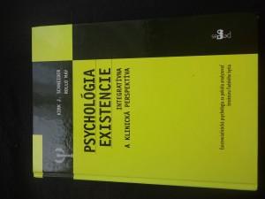náhled knihy - Psychológia existencie : integratívna a klinická perspektíva : existencialistická psychológia sa pokúša analyzovať štruktúru l'udského bytia
