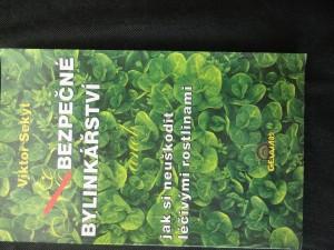 náhled knihy - Bezpečné bylinkářství, aneb, Jak si neuškodit léčivými rostlinami