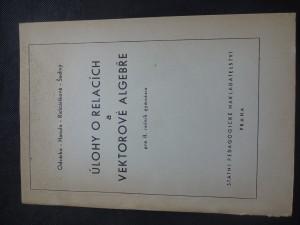 náhled knihy - Úlohy o relacích a vektorové algebře pro 2. ročník gymnázia