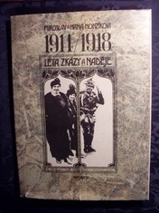 náhled knihy - 1914/1918 léta zkázy a naděje : 467 dobových fotografií