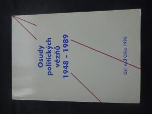 náhled knihy - Osudy politických vězňů 1948-1989 : zdokumentováno na území okresu Ústí nad Orlicí, říjen 1995 - únor 1996. Díl 1