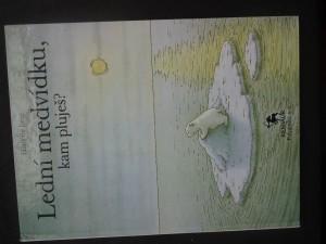 náhled knihy - Lední medvídku, kam pluješ?