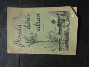 náhled knihy - Příroda - dárce zdraví : zdravotní příručka