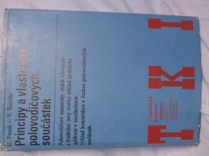 náhled knihy - Principy a vlastnosti polovodičových součástek : určeno [také] studentům odb. škol