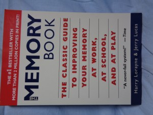 náhled knihy - The Memory Book: The Classic Guide to Improving Your Memory at Work, at School, and at Play