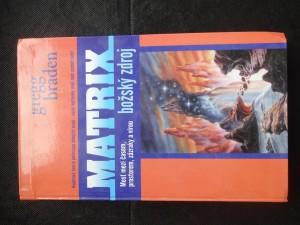 náhled knihy - Matrix - božský zdroj : most mezi časem, prostorem, zázraky a vírou