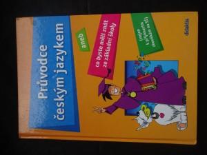náhled knihy - Průvodce českým jazykem, aneb, Co byste měli znát ze základní školy