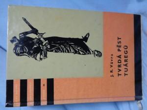 náhled knihy - Tvrdá pěst Tuáregů : dobrodružná pouť tří chlapců z Tripolis-eľ-Aksa