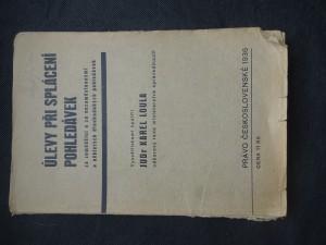 náhled knihy - Úlevy při splácení pohledávek za zemědělci a za nezaměstnanými a některých dlouhodobých pohledávek : vládní nařízení ze dne 21. prosince 1935, č. 250, 251 a 249 Sb. z. a n. s vysvětlivkami JUDra Karla Louly ..