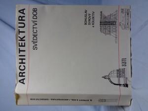 náhled knihy - Architektura svědectví dob: přehled vývoje stavitelství a architektury: určeno [také] posl. a stud. odb. škol architektonického směru
