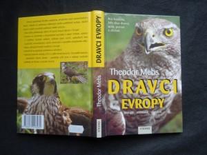 náhled knihy - Dravci Evropy : biologie, početnost, ohrožení : pro každého, kdo chce dravce určit, poznat a chránit