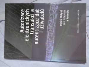náhled knihy - Autorizace elektronických transakcí a autentizace dat i uživatelů