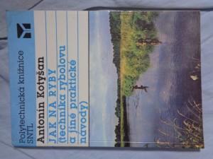 náhled knihy - Jak na ryby: Technika rybolovu a jiné praktické návody