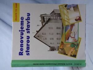 náhled knihy - Renovujeme starou stavbu: zkuste to sami