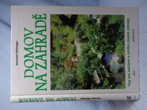 náhled knihy - Domov na zahradě: tipy pro založení a údržbu obytné zahrady
