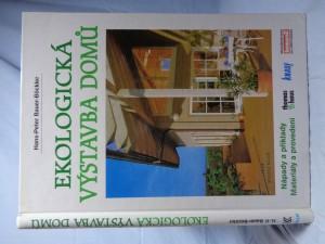 náhled knihy - Ekologická výstavba domů : nápady a příklady, materiály a provedení