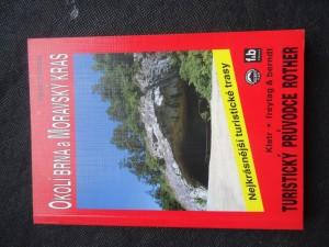 náhled knihy - Okolí Brna a Moravský kras : 51 nejkrásnějších turistických tras okolím Brna