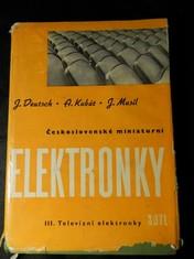 náhled knihy - Československé miniaturní elektronky : určeno konstruktérům, technikům a opravářům elektronických zařízení. 3. část, Televizní elektronky