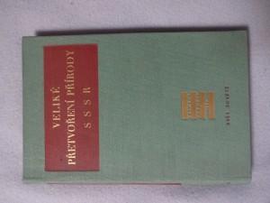 náhled knihy - Veliké přetvoření přírody SSSR : [sborník