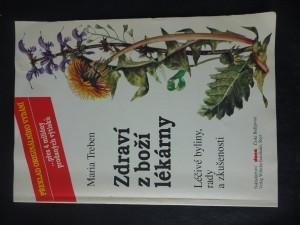 náhled knihy - Zdraví z boží lékárny : léčivé byliny, rady a zkušenosti