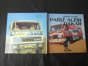 náhled knihy - Peklo zvané Paříž-Alžír-Dakar : publ. o automobilové Rallye Paříž - Dakar